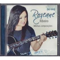 Cd Rozeane Ribeiro - Minhas Composições [ao Vivo]