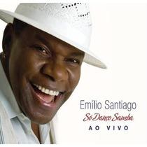 Cd Emílio Santiago Só Danço Samba Ao Vivo * Lacrado Raridade