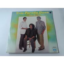 Lp Trio Parada Dura - Astro Rei - 1987