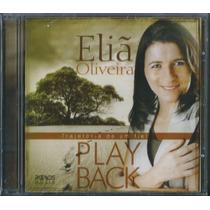 Playback Eliã Oliveira - Trajetória De Um Fiel * Original