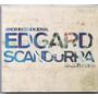Cd Edgard Scandurra - Amor Incondicional / Digipack - Novo**