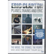 Dvd Eric Clapton - Planes, Trains And Eric