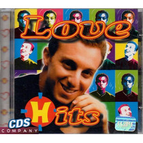 Cd Love Hits - Luciano Huck
