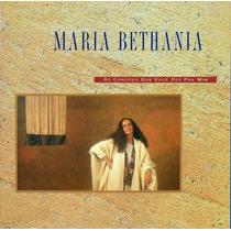 Maria Bethania - As Cançoes Que Voce Fez Pra Mim Cd Lacrado