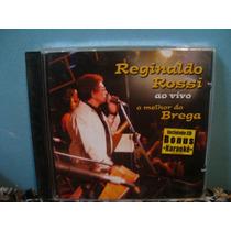 Reginaldo Rossi - O Melhor Do Brega -cd Nacional Raro