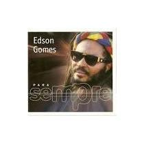Cd Edson Gomes / Para Sempre / Frete Gratis