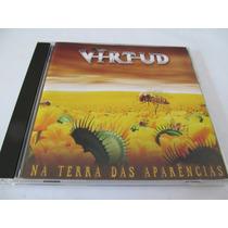 Cd Banda Virtud - Na Terra Das Aparências - Zerado
