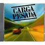 Cd Série Carga Pesada 2003 Original