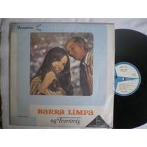 Lp - Os Terriveis / Barra Limpa / Parlophone / 1967
