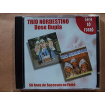 Trio Nordestino (alagoano)- Cd Dose Dupla- 2003- Zerado!