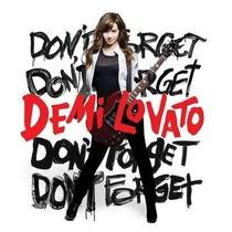 Cd - Demi Lovato - Don´t Forget - Lacrado