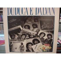 Lp A Música Imortal De Duduca E Dalvan
