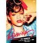 Dvd Rihanna - Live In Montreal 2007 + Remixes (novo/lacrado)