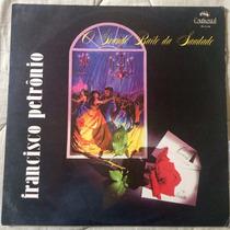 Lp Francisco Petrônio - O Grande Baile Da Saudade (1963)