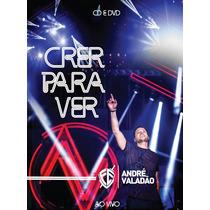 Cd + Dvd André Valadão - Crer Para Ver | Ao Vivo [original]