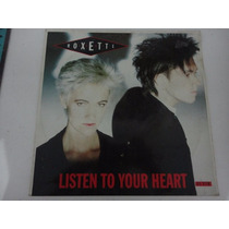 Roxette - Listen To Your Heart 12 Mix