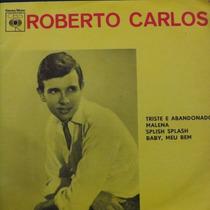 Roberto Carlos Splish Splash Baby, Meu Compacto Vinil Raro