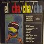 Lp / Vinil Romântico: Orquestra América - El Cha Cha Cha