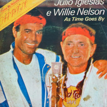 Julio Iglesias & Willie Nelson As Time G Compacto Vinil Raro
