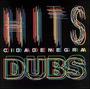 Cd Cidade Negra - Hits & Dubs ( Box Duplo )