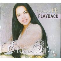 Playback Eliane Silva - É Preciso Ter Fé * Original