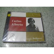 Cd - Carlos Alberto Brilhantes 14 Grandes Sucessos