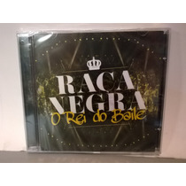 Cd Raça Negra 2015 O Rei Do Baile Novo Lacrado Nacional