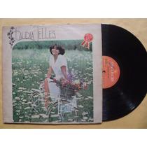 Claudia Telles- Lp Claudia Telles- 1979- Original!