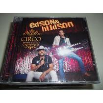 Cd - Edson E Hudson - Faço Um Circo Pra Você Ao Vivo