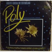 Lp / Vinil Mpb: Poly Solista ... - Noite Cheia Estrelas 1989