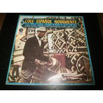 Lp Nat King Cole, Cole Español Novamente, Disco Vinil