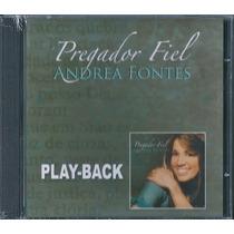 Playback Andrea Fontes - Pregador Fiel * Original