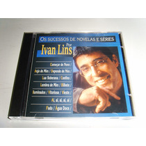Cd - Ivan Lins - Os Sucessos De Novelas E Séries