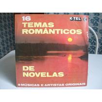 Lp. 16 Temas Romãnticos De Novelas 1978.