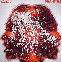 The Chemical Brothers - Star Guitar - 12