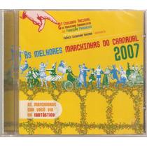 Cd Carnaval As Melhores Marchinas De 2007 ( Lacrado Frete Gr