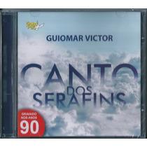 Cd Guiomar Victor - Canto Dos Serafins [original]
