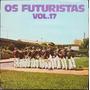 Lp Vinil - Os Futuristas - Volume 17 - 1978