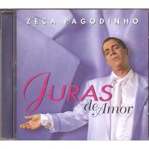 Cd Zeca Pagodinho - Juras De Amor -part.esp. Almir Guineto