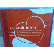 Cd Acoustic In Love @ Coletânea (lacrado) Frete Grátis