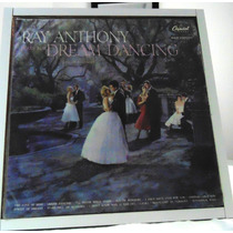 Lp Ray Anthony - Dream Dancing - Dançar E Sonhar - Capitol