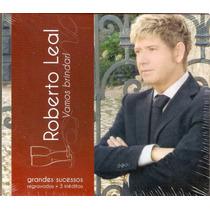 Cd Duplo Roberto Leal - Vamos Brindar - Novo***
