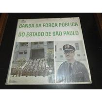 Lp Banda Da Força Pública Do Estado De São Paulo, Vinil 1970