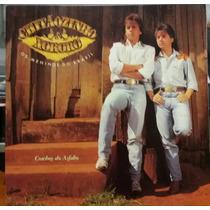 Chitãozinho & Xororó - Cowboy Do Asfalto - 1990 (lp Zerado)
