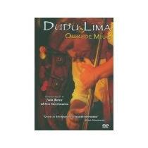 Dudu Lima - Dvd - Ouro De Minas