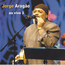 Cd Jorge Aragão Ao Vivo 3 Original Novo