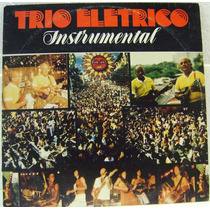 Vinil/lp: Trio Elétrico - Instrumental (1981)