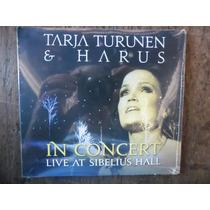 Cd Tarja Turunen & Harus In Concert- Live At Sibelius Hall