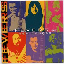 Cd The Fevers - 98 Vem Dançar = Dias De Sol - Um Brasileiro