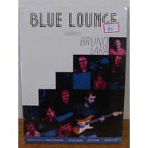 Dvd Blue Lounge Quarteto Bruno Lara Jessé Sadoc Instrumental
